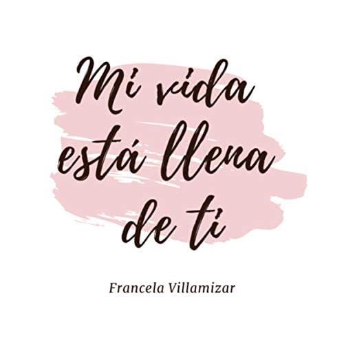 Francela Villamizar feat. Duván Villa & Moroco