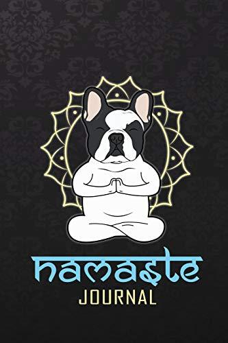 Namaste Journal: Namaste French bull dog yoga Journal