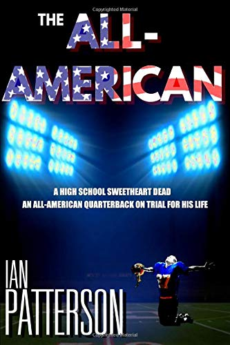 THE ALL AMERICAN: NOT SINCE A TIME TO KILL has the line between Justice and the Law been more blurred. (A Carter Holman Legal Thriller, Band 1)