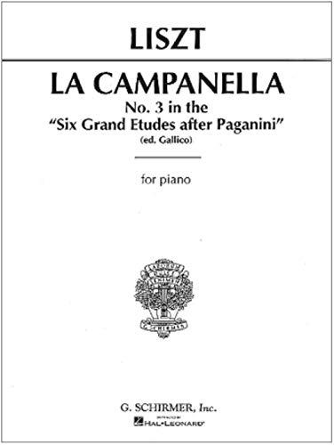 Franz Liszt: La Campanella (No.3 From \'Six Etudes After Paganini\'). Für Klavier