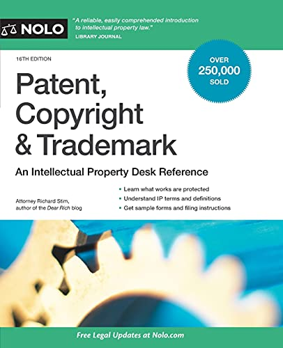 Compare Textbook Prices for Patent, Copyright & Trademark: An Intellectual Property Desk Reference Sixteenth Edition ISBN 9781413327762 by Stim Attorney, Richard