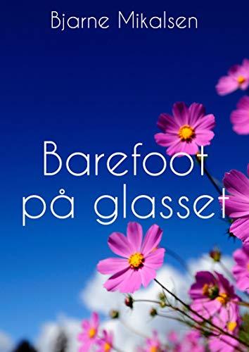 Barefoot på glasset (Norwegian Edition)