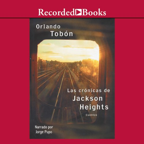 Las cronicas de Jackson Heights audiobook cover art