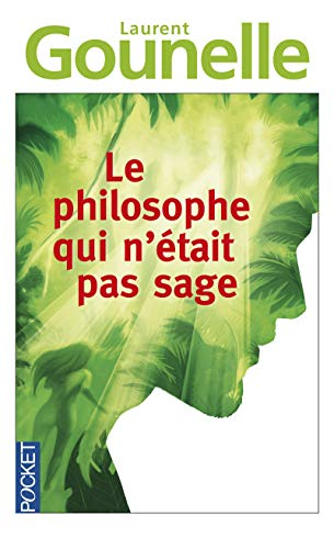 Le philosophe qui n'était pas sage
