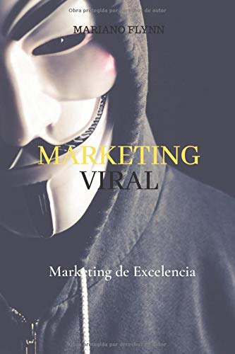 Marketing Viral: Marketing de Excelencia: Marketing en español