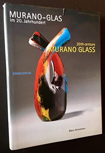 Murano-Glas im 20. Jahrhundert: Vom Kunsthandwerk zum Design / Murano...