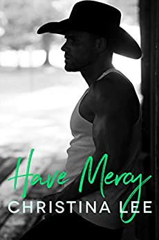 Have Mercy by [Christina Lee]
