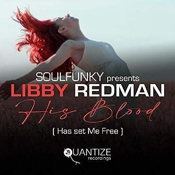His Blood (Has Set Me Free)