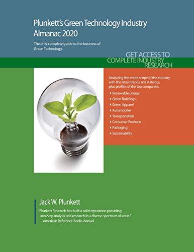 Plunkett's Green Technology Industry Almanac 2020: Green Technology Industry Market Research, Statis