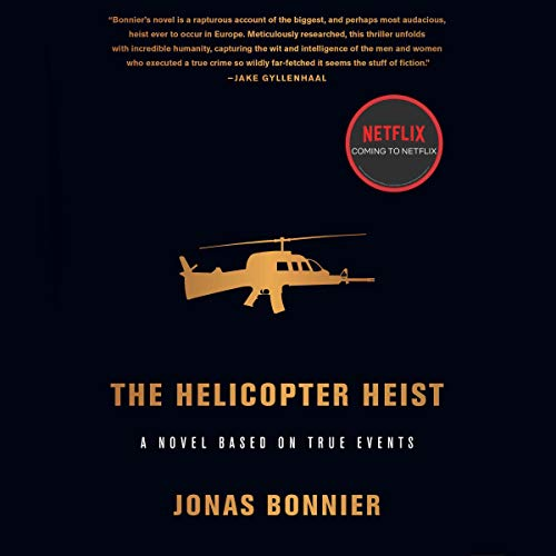 The Helicopter Heist audiobook cover art