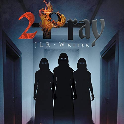 2 Pray Audiobook By JLR-Writer cover art