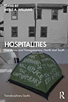 Hospitalities: Transitions and Transgressions, North and South (Transdisciplinary Souths)