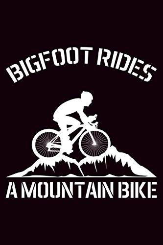 Bigfoot rides a mountain bike: Bicycle cycling log journal |daily training, touring and travel notebook for bike riders and cycling enthusiast | 120 pages, 6x9 inch, Soft cover with matte