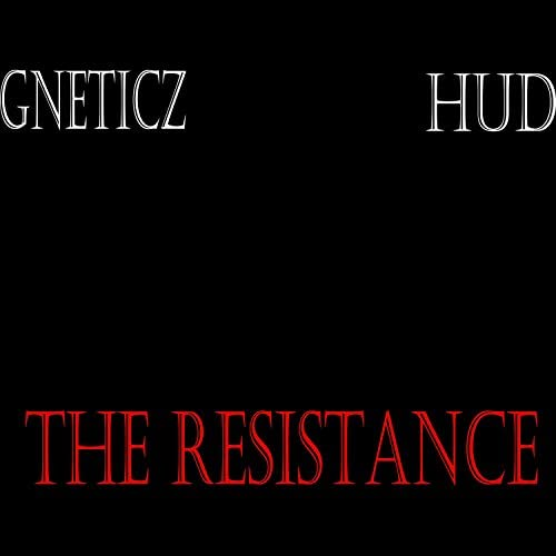 Gneticz and Hud