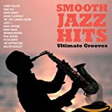 Smooth Jazz Hits: Ultimate Grooves - Various