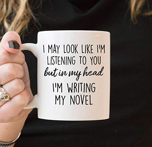 Kaffeebecher 11oz Coffee Mugs for Women, Author Gifts - Literary Gift - Writer Gift - But In My Head I'm Writing My Novel Coffee Mug - Book Gifts, Gift Ideas 2018