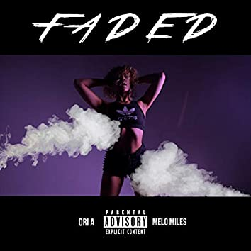 Faded (feat. Melo Miles)
