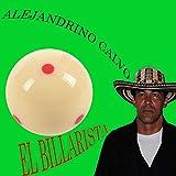 El Billarista (feat. Alejandrino Calvo)