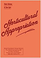 Horticultural Appropriation: Why Horticulture Needs Decolonising - Claire Ratinon & Sam Ayre