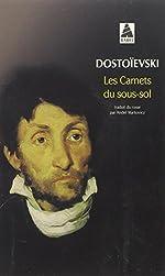 Les Carnets du sous-sol de Fedor Mikhaïlovitch Dostoïevski