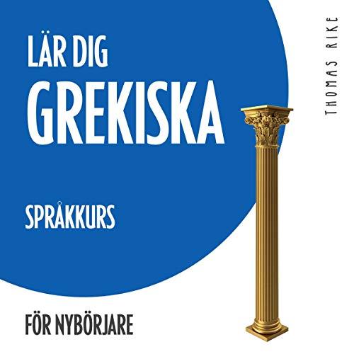 Lär dig grekiska - språkkurs för nybörjare cover art