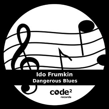 Dangerous Blues