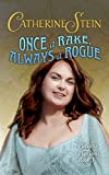 Once a Rake, Always a Rogue (Potions and Passions Book 3)