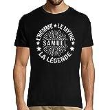Samuel | l'homme Le Mythe La Légende | T-Shirt Homme col Rond Personnalisé Prénom Humour M