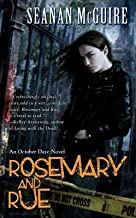 Rosemary and Rue( Book One of Toby Daye)[ROSEMARY & RUE][Mass Market Paperback]