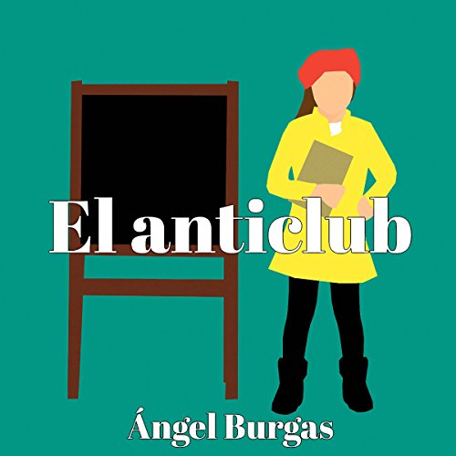 El anticlub [The Anticlub] audiobook cover art