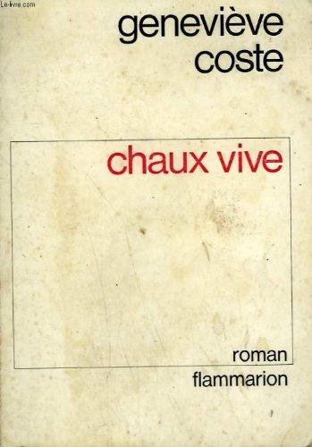 Chaux vive.