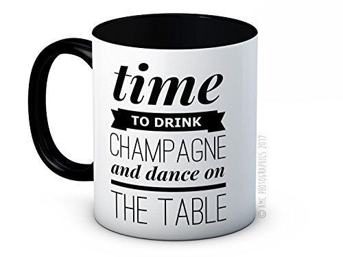 Time to Drink Champagne and Dance on the Table - de haute qualité tasse à thé café