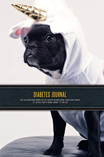 Diabetes Journal - Easy to Use Blood Sugar Logbook for Type 1 Diabetes (Glycemic Record / Blood Glucose Tracker) T1D - Dog Daily Diabetes Journal Logbook - Type One Teen