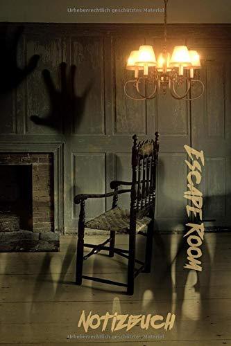 Escape Room Notizbuch: Für Escape Game Spiele, Bücher und Adventskalender