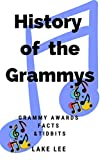 History of the Grammys: The Grammy Awards Facts and Tidbits of Knowledge (RPLL.0454)