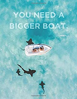 """You Need A Bigger Boat: Large Weekly Jaws-Inspired Calendar With Goal Setting Section and Habit Tracking Pages, 8.5""""x11"""""""