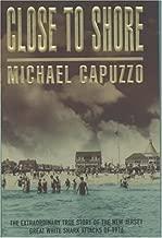 Close to Shore by Michael Capuzzo (2001-07-12)