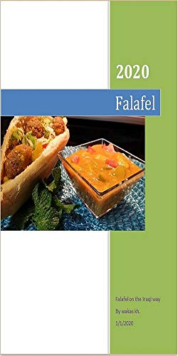 Falafel: Falafel It is one of the most famous dishes in the Arab world, especially in Egypt, the Levant, Iraq and Saudi Arabia. The preparation of falafel has also spread in Greece, (English Edition)