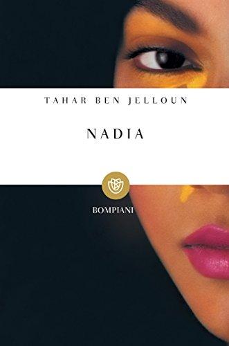 Nadia (I grandi tascabili Vol. 597)