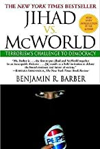 [(Jihad Vs Mcworld: How Globalism and Tribalism are RE Shaping the World)] [Author: Barber] published on (September, 1996)