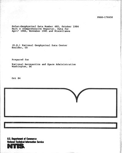 Solar-geophysical data number 482, October 1984. Part 2 (Comprehensive reports). Data for April 1984, November 1981 and miscellanea (English Edition)