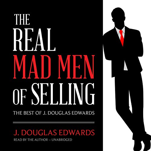 The Real Mad Men of Selling audiobook cover art