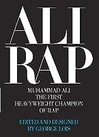 Ali Rap: Muhammad Ali the First Heavyweight Champion of Rap (Klotz S.)