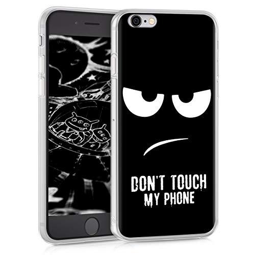 kwmobile Hülle kompatibel mit Apple iPhone 6 / 6S - Handyhülle - Handy Case Don't Touch My Phone Weiß Schwarz