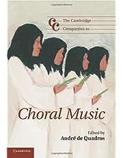 The Cambridge Companion to Choral Music Paperback (Cambridge Companions to Music)