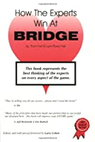 How the Experts Win at Bridge