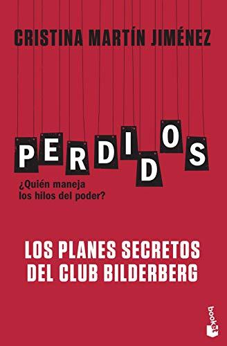 Perdidos. Los planes secretos del Club Bilderberg (Divulgación)