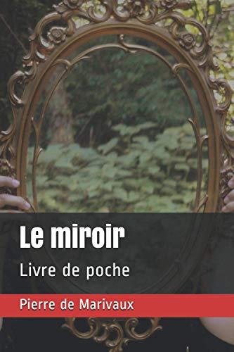 Le miroir: Livre de poche