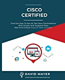 Cisco Certified: Find out how to get all the cisco certifications with simple and targeted tests real and unique practice tests