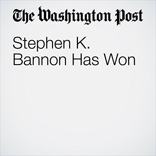 Stephen K. Bannon Has Won audiobook cover art